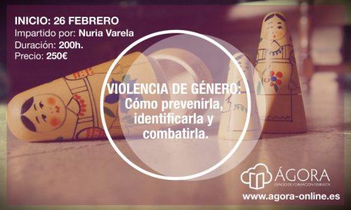 Violencia de género: Cómo prevenirla, identificarla y combatirla.
