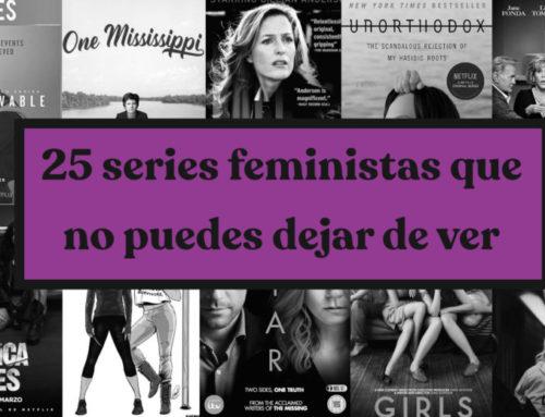 25 series feministas que no puedes dejar de ver